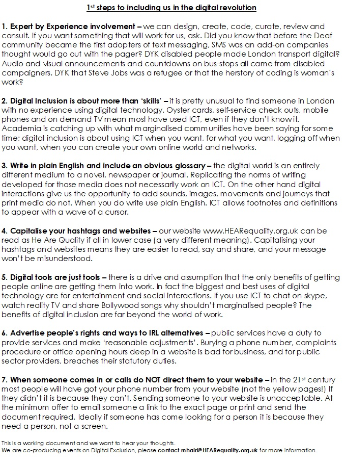 "Page 2/2 of HEAR briefing 7 Deadly Sins of Digital Exclusion. The second page ""1st steps in inlcuding us in the digital revolution"" gives 7 hacks to helping end digital exclusion like user-centred design, providing 'in real like alternatives' (IRL alts), capitalising websites and hashtags and not directing people to your website when they call you or come to the office"